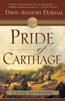 Pride of Carthage by Durham, David Anthony