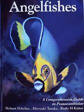 Angelfishes: Comprehensive guide to Pomacanthidae - Rudie H Kuiter *Marine fish*