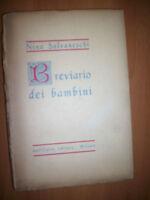 NINO SALVANESCHI - BREVIARIO DEI BAMBINI - 1946 DALL'OGLIO (OF)