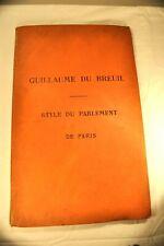 GUILLAUME DU BREUIL STYLE PARLEMENT PARIS 1877. ENVOI HENRI LOT. RARE. MOYEN AGE