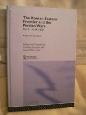 The Roman Eastern Frontier & Persian Wars Part II AD363-630 G Greatrex 2002 1st