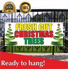 Fresh Cut Christmas Trees Banner Vinyl / Mesh Banner Sign Flag Many Sizes