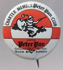 1930's PETER PAN CLUB CHARTER MEMBER tin litho pinback button CLOTHING