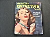 Headline Detective - Who killed the Love-Happy Blonde? , Annual 1951, Magazine.