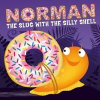 Preschool Story Book - NORMAN THE SLUG WITH THE SILLY SHELL by Sue Hendra - NEW