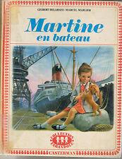 Martine en bateau * ALBUM rigide DELAHAYE MARLIER CASTERMAN collection farandole