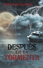 """Despues de La Tormenta: """"Basado En Historias Reales"""" (Paperback or Softback)"""