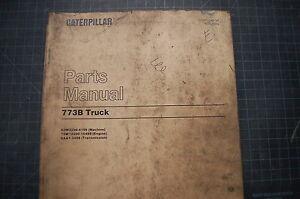 CAT Caterpillar 773B Dump Truck Part Manual Book Catalog rock quarry spare 1998