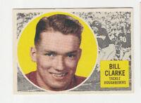 1960 Topps CFL Bill Clarke # 53 Saskatchewan Roughriders EX