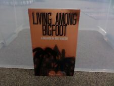 Living Among Bigfoot.A Manor in the Marsh by Tom Lyons
