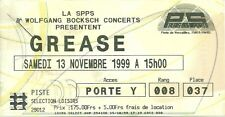 RARE / TICKET CONCERT- GREASE ( COMEDIE MUSICALE ) PARIS - 13 NOVEMBRE 1999