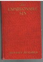 The Unpardonable Sin by Rupert Hughes 1918 1st Ed. Rare Antique Book! $