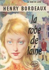 La Robe de Laine - Henry Bordeaux - Don