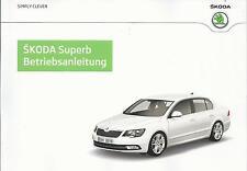 SKODA   SUPERB  2  2014  Bedienungsanleitung  Bordbuch   Betriebsanleitung   BA