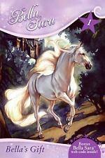 Bella's Gift - Bella Sara #1 - world of magical horses