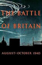 The Battle of Britain: An Air Ministry Account of the Great Days from 8 August-3