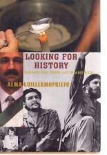 Looking for History-Guillermoprieto-L atin America-Cuba-Columbia-Mex ico-Eva Peron
