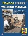 Haynes 10445 Welding Manual Repair Manual - New/Sealed!