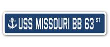 USS MISSOURI BB 63 Street Sign us navy ship veteran sailor gift