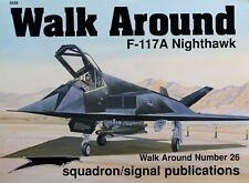 WALK AROUND F-117A NIGHTHAWK  (Lockheed/USAirForce/Tarnkappenbomber/Squadron/Si)