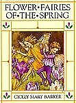 Flower Fairies of the Spring by Cicely Mary Barker (1991, Hardcover)