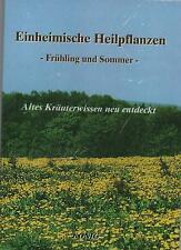 EINHEIMISCHE HEILPFLANZEN - Frühling und Sommer - Gerd E. König BUCH - NEU