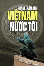 Viet Nam Nuoc Toi by Anh Pham (2014, Paperback)