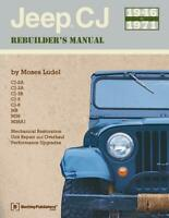 Jeep CJ Rebuilder's Manual: 1946-1971 ~ Owner's bible ~561 pages~ BRAND NEW