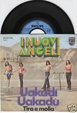 I NUOVI ANGELI Uakadi - Uakadu 45/GER/PIC