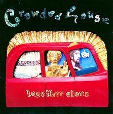 "CROWDED HOUSE ""TogetherAlone"" 1993 13Trk CD *SplitEnz ""FingersOfLove,DistantSun"""