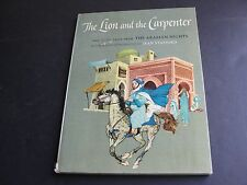 The Lion and the Carpenter and Other Tales from The Arabian Nights,1962 Book.