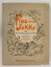 Probst Hans und Carl Storch.- Fips und Jokko oder  die durchgebrannten Affen.