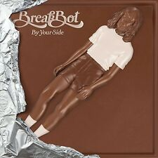 BREAKBOT - BY YOUR SIDE    CD NUOVO