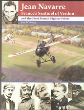 JEAN NAVARRE & the first French Fighter Pilots  of  WW 1, new SB book