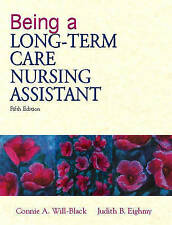 NEW Being a Long-Term Care Nursing Assistant (5th Edition)