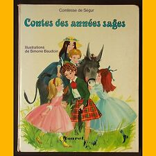 CONTES DES ANNÉES SAGES Comtesse de Ségur Simonne Baudoin 1974