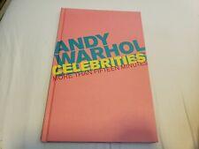 Andy Warhol celebridades ~ más de quince minutos texto Por Laura L. Morris