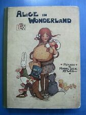 Alice in Wonderland pictured by Mabel Lucie Attwell - Very nice condition