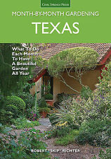 Texas Month-by-Month Gardening: What to Do Each Month to Have A Beautiful Garden