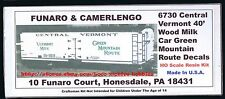 Funaro F&C 6730  CENTRAL VERMONT  40' Wood MILK REEFER Car  GREEN MOUNTAIN Rt