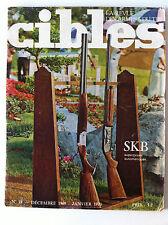 CIBLES n°18 du 12/1969; SKB Superposés automatique/ Les armes Indiennes/ FG 42