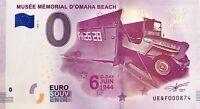 BILLET 0 EURO SOUVENIR TOURISTIQUE MUSEE  MEMORIAL D'OMAHA BEACH 2018