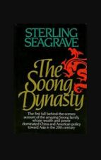 The Soong Dynasty By Sterling Seagrave 1985 HB