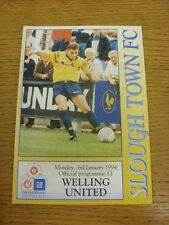 03/01/1994 Slough Town v Welling United  . Condition: We aspire to inspect all o