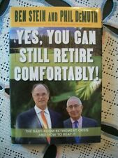 Yes, You Can Still Retire Comfortably! (Ben Stein and Phil DeMuth, 2005 HCDJ)