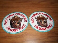 Qty 2 NOS Vintage Don't Follow Me I'm Lost Too Smokey Bear Jacket Hat Patches 4""