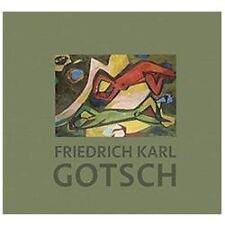 Friedrich Karl Gotsch: The Second Generation Expressionist