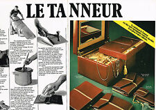 PUBLICITE  1979   LE TANNEUR  coffre à bijoux port-clés porte- chéquier (2 pages