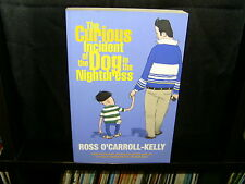 The Curious Incident of the Dog in the Nightdress - Ross O'Carroll-Kelly - SC...