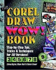 The CorelDRAW Wow! Book by Shane Hunt, Sharon Steuer and Linnea Dayton (1999, CD